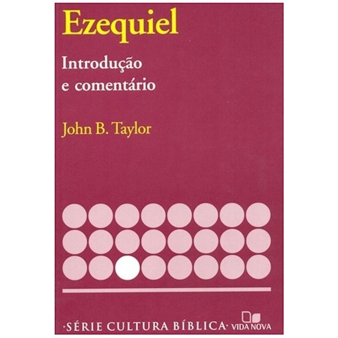 Livro Ezequiel - Introdução e Comentário Antigo Testamento