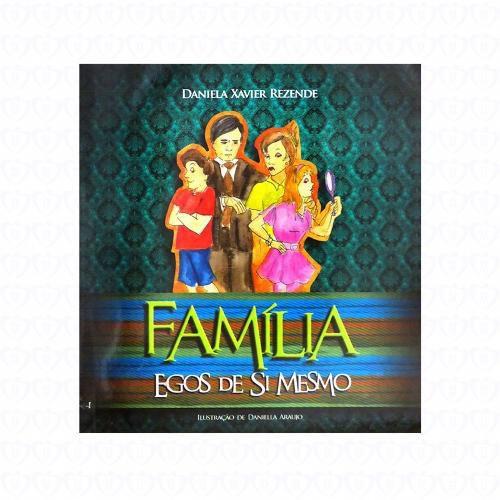 Livro Família - Egos de Si Mesmo