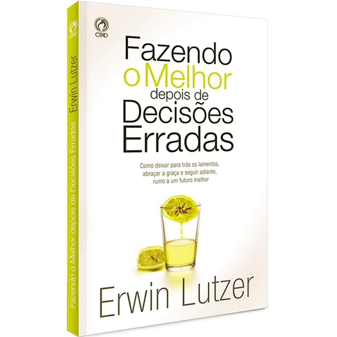 Livro Fazendo o Melhor Depois das Decisões Erradas