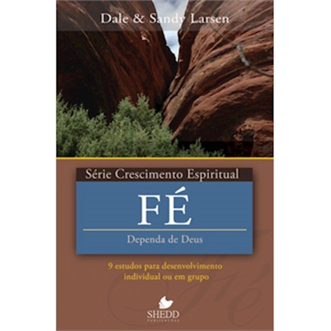 Livro Fé   Série Crescimento Espiritual