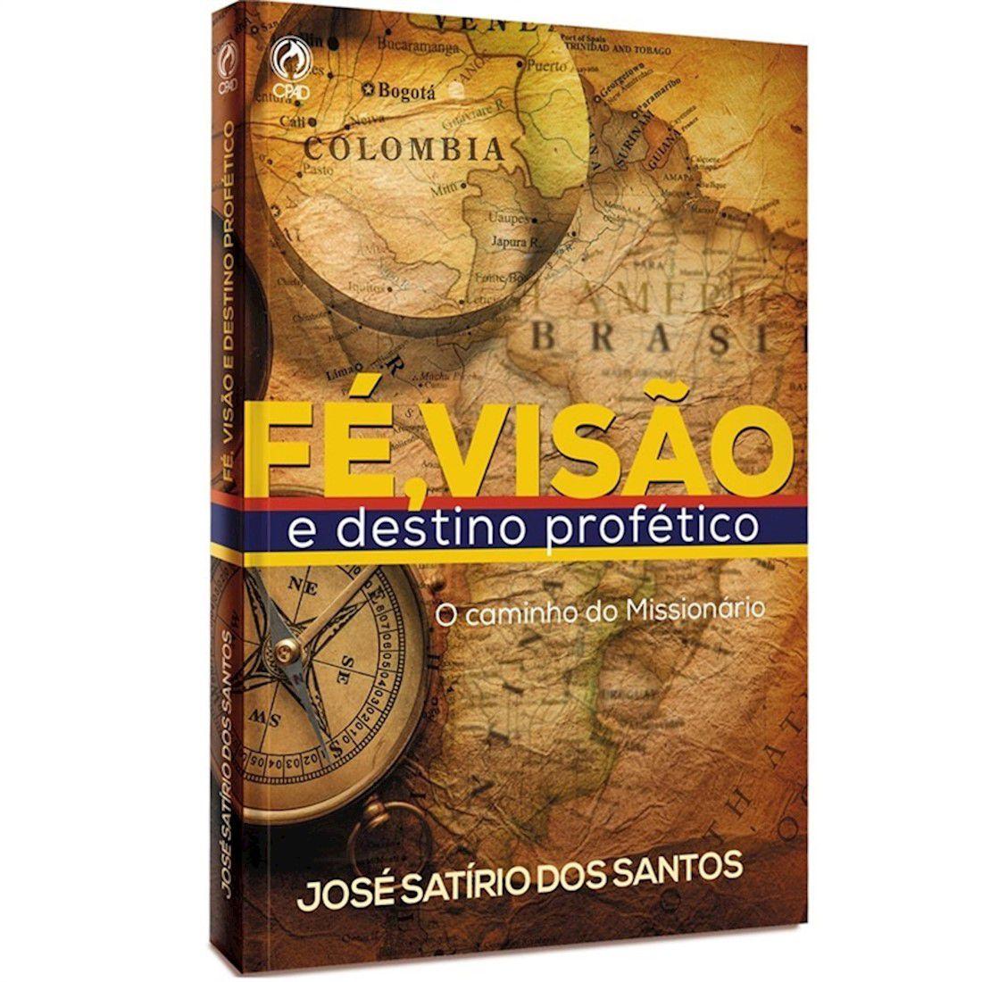 Livro Fé, Visão e Destino Profético