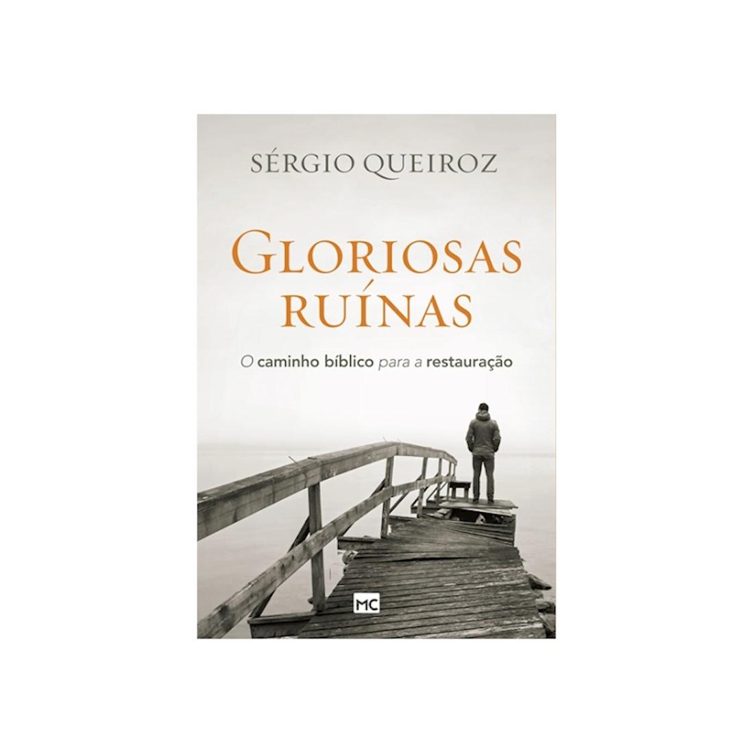 Livro Gloriosas Ruínas