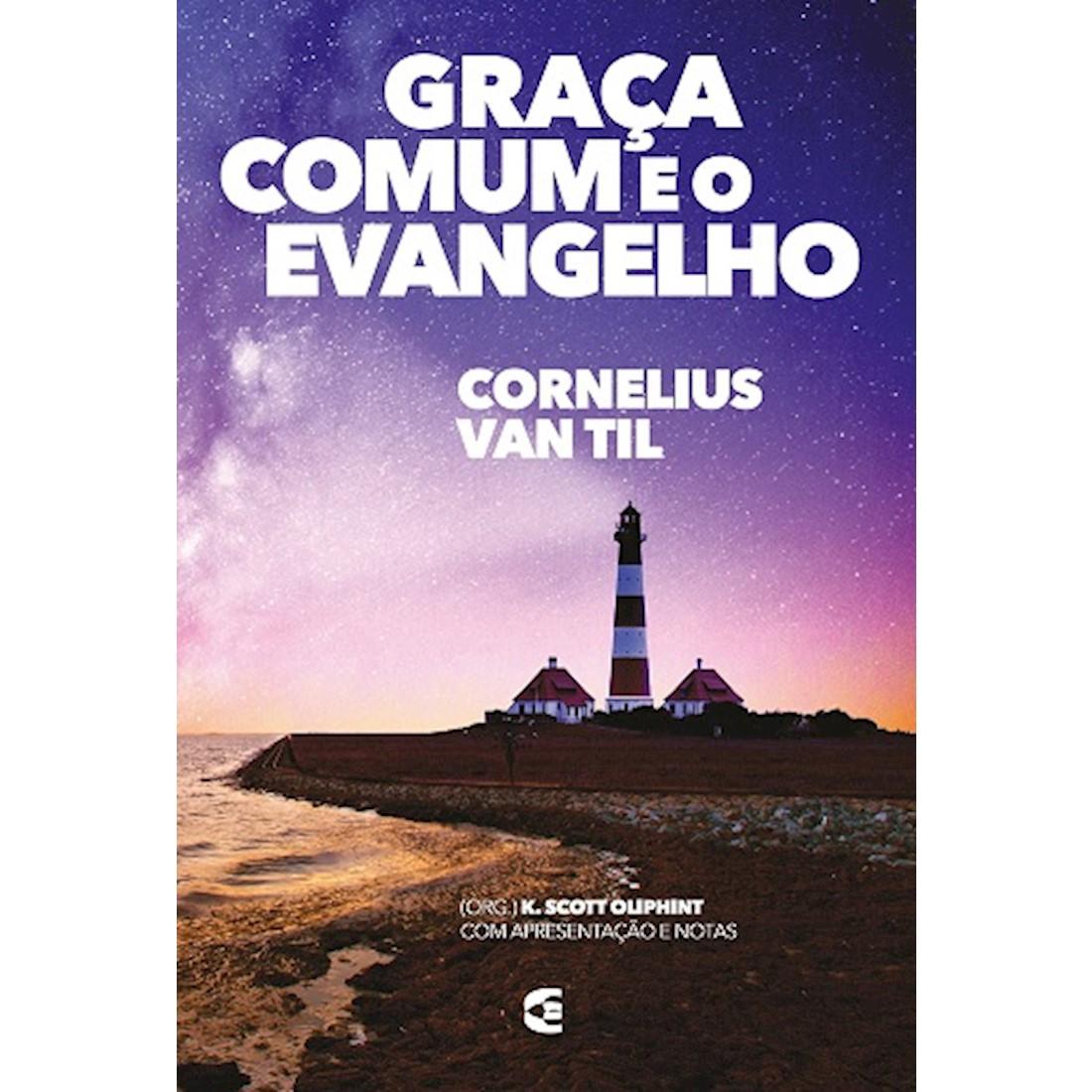 Livro Graça Comum e o Evangelho