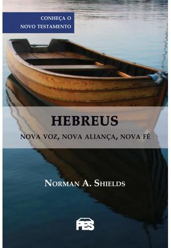 Livro Hebreus - N. A. SHIELDS