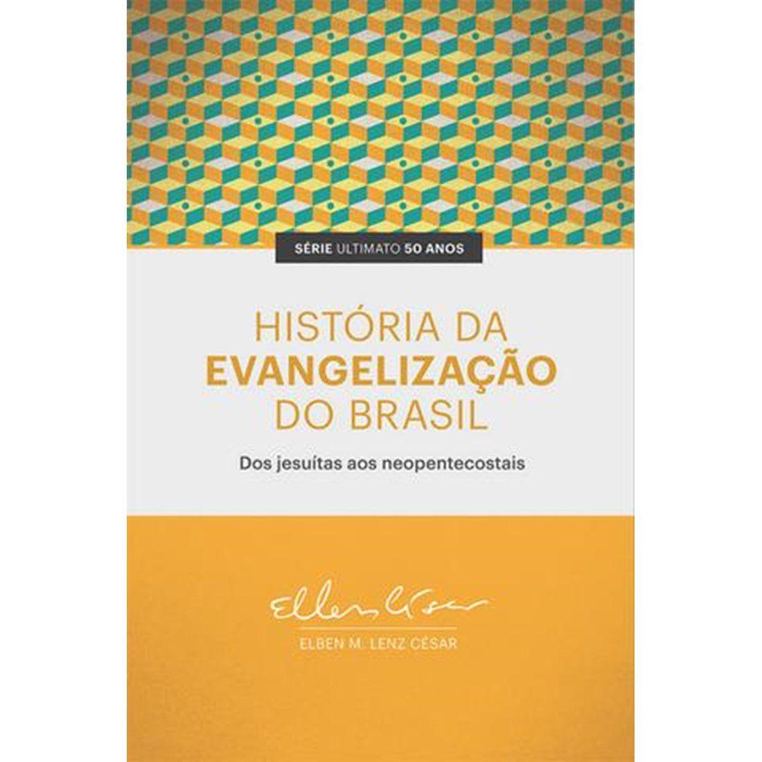 Livro História da Evangelização do Brasil