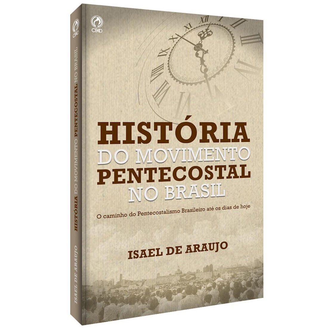Livro História do Movimento Pentecostal no Brasil