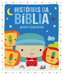 Livro Histórias da Bíblia para Garotos