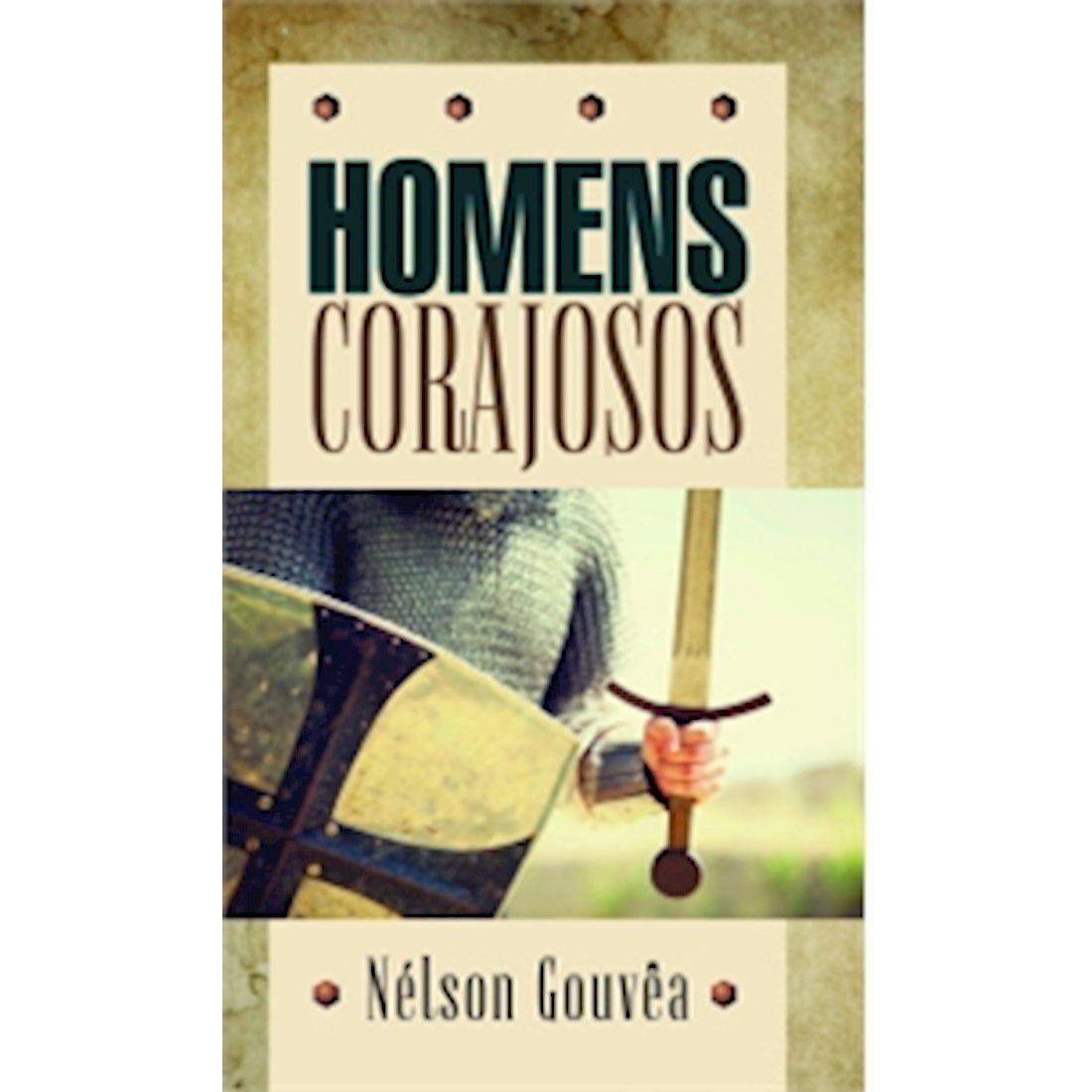Livro Homens Corajosos