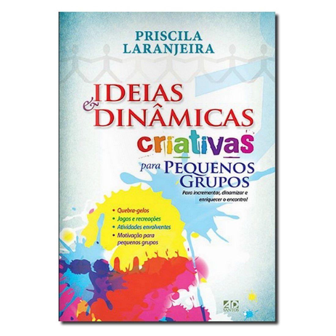 Livro Ideias e Dinâmicas Criativas para Pequenos Grupos