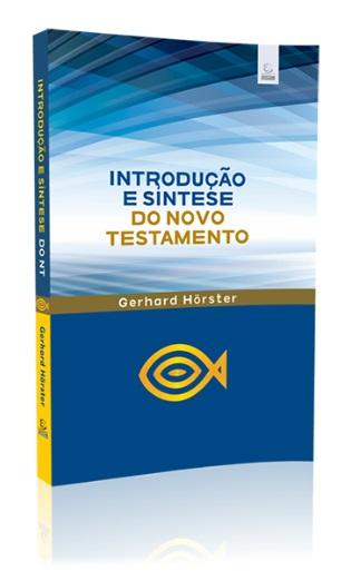 Livro Introdução e Síntese do Novo Testamento