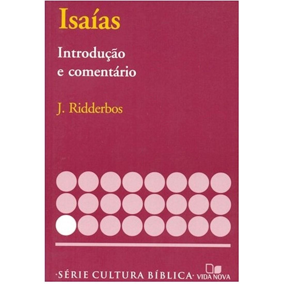 Livro Isaías - Introdução e Comentário Antigo Testamento