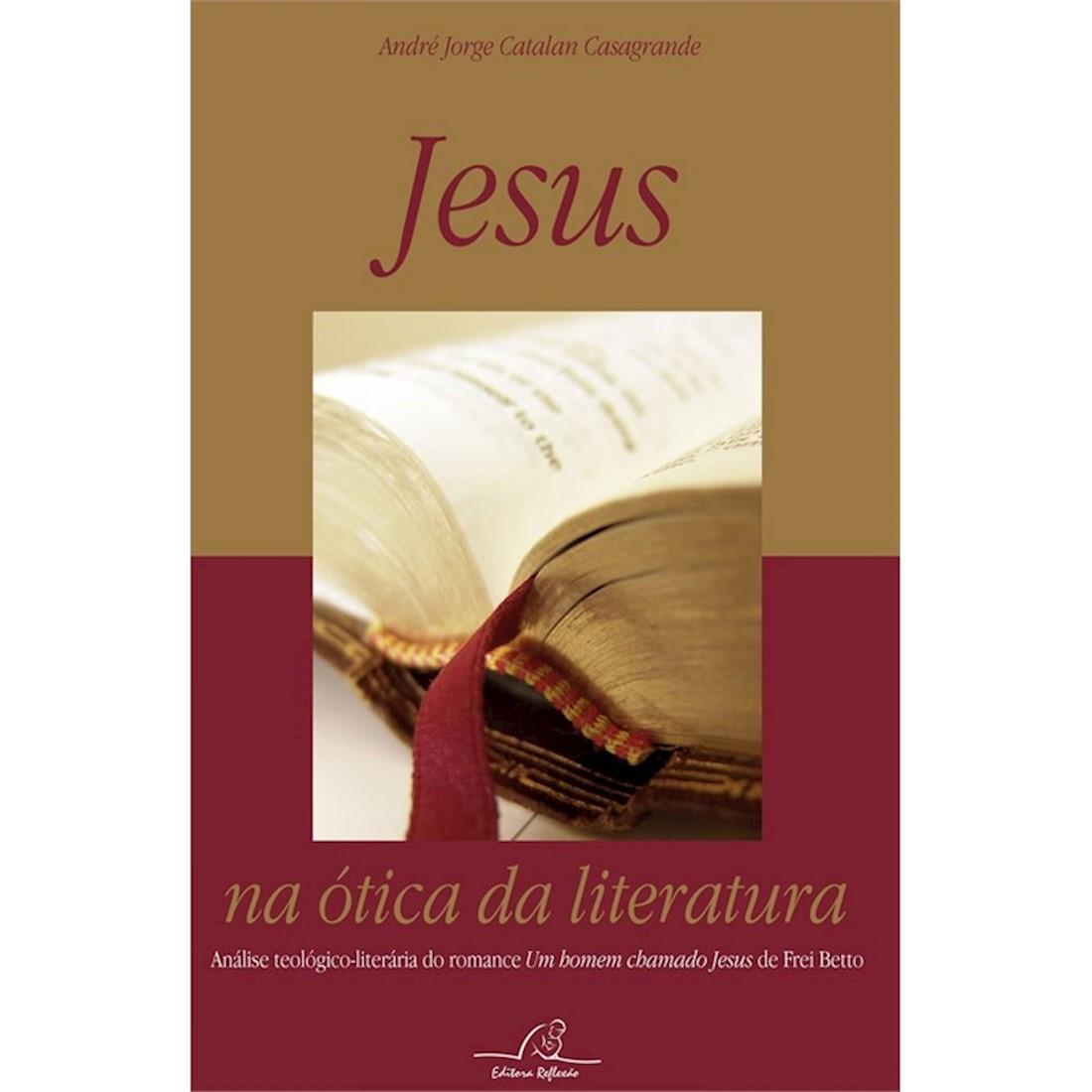 Livro Jesus Na Ótica Da Literatura