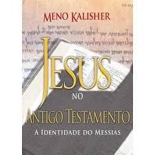 Livro Jesus no Antigo Testamento