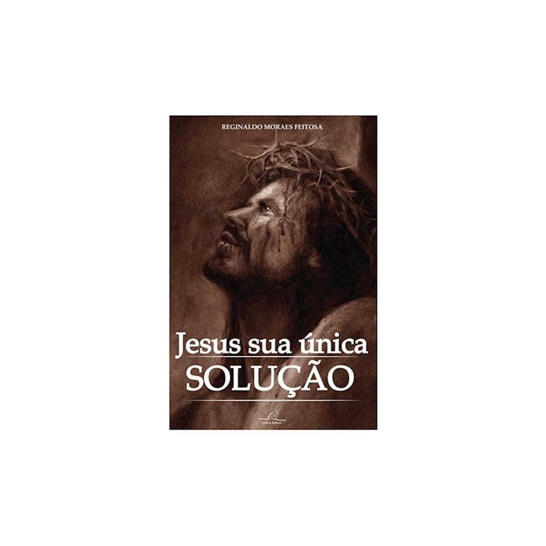 Livro Jesus Sua Única Solução