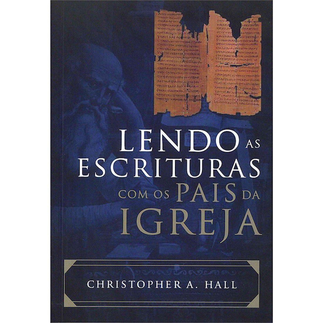 Livro Lendo as Escrituras com os Pais da Igreja (2o. edição)