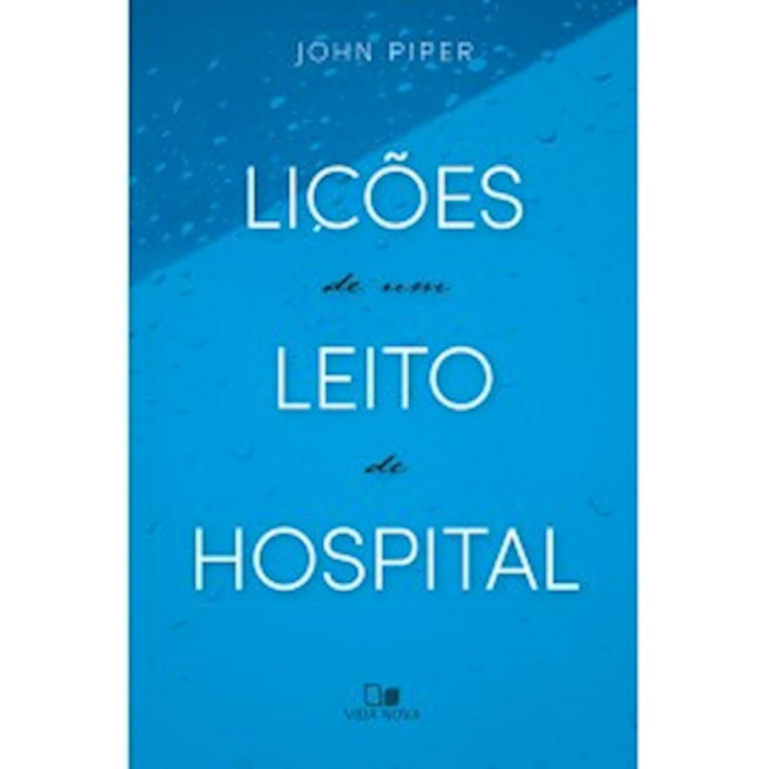 Livro Lições de um Leito de Hospital