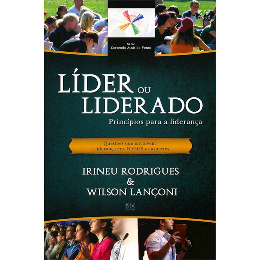 Livro Líder ou Liderado - Princípios Para a Liderança