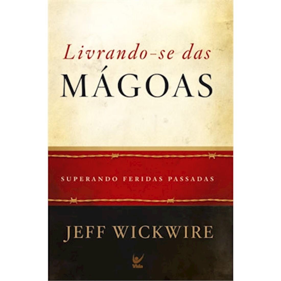 Livro Livrando-se das Mágoas