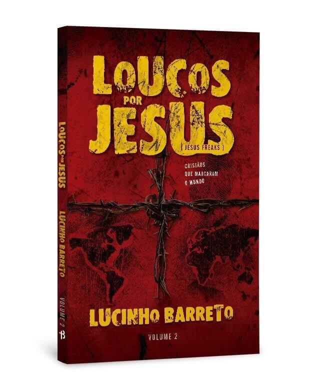 Livro Loucos por Jesus