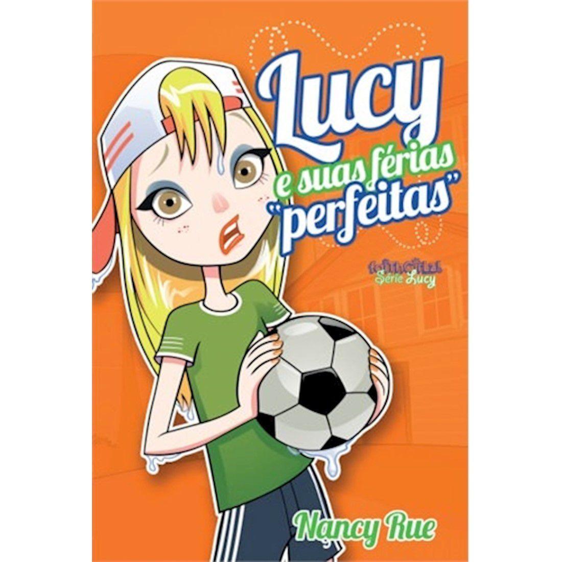 Livro Lucy e Suas Férias Perfeitas - Produto Reembalado