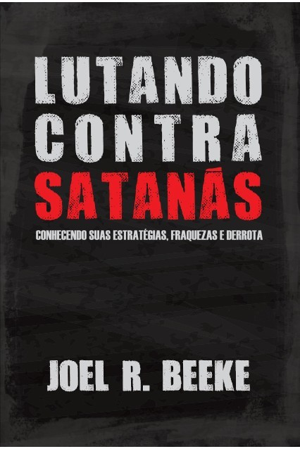 Livro Lutando Contra Satanás