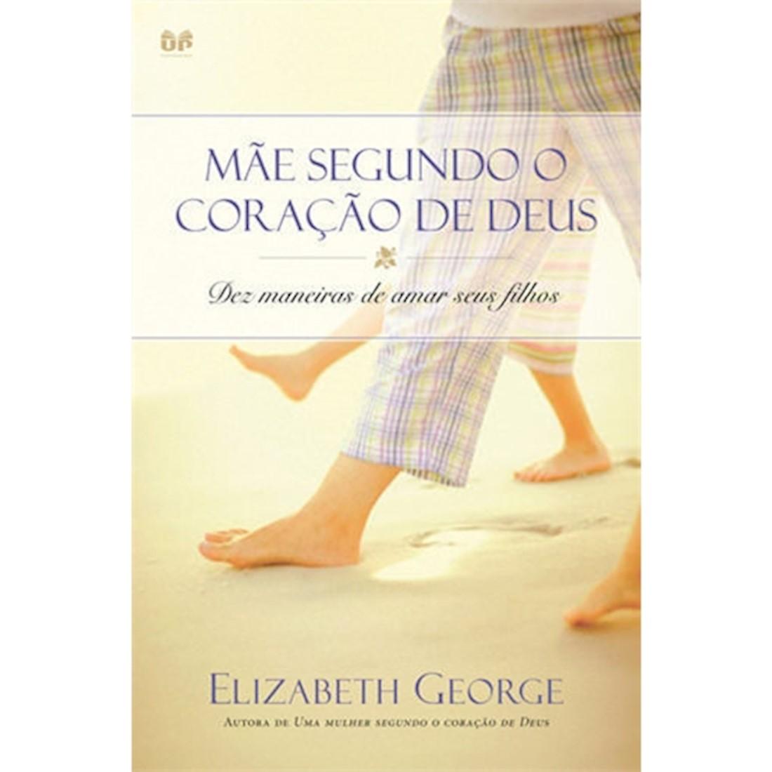 Livro Mãe Segundo o Coração de Deus