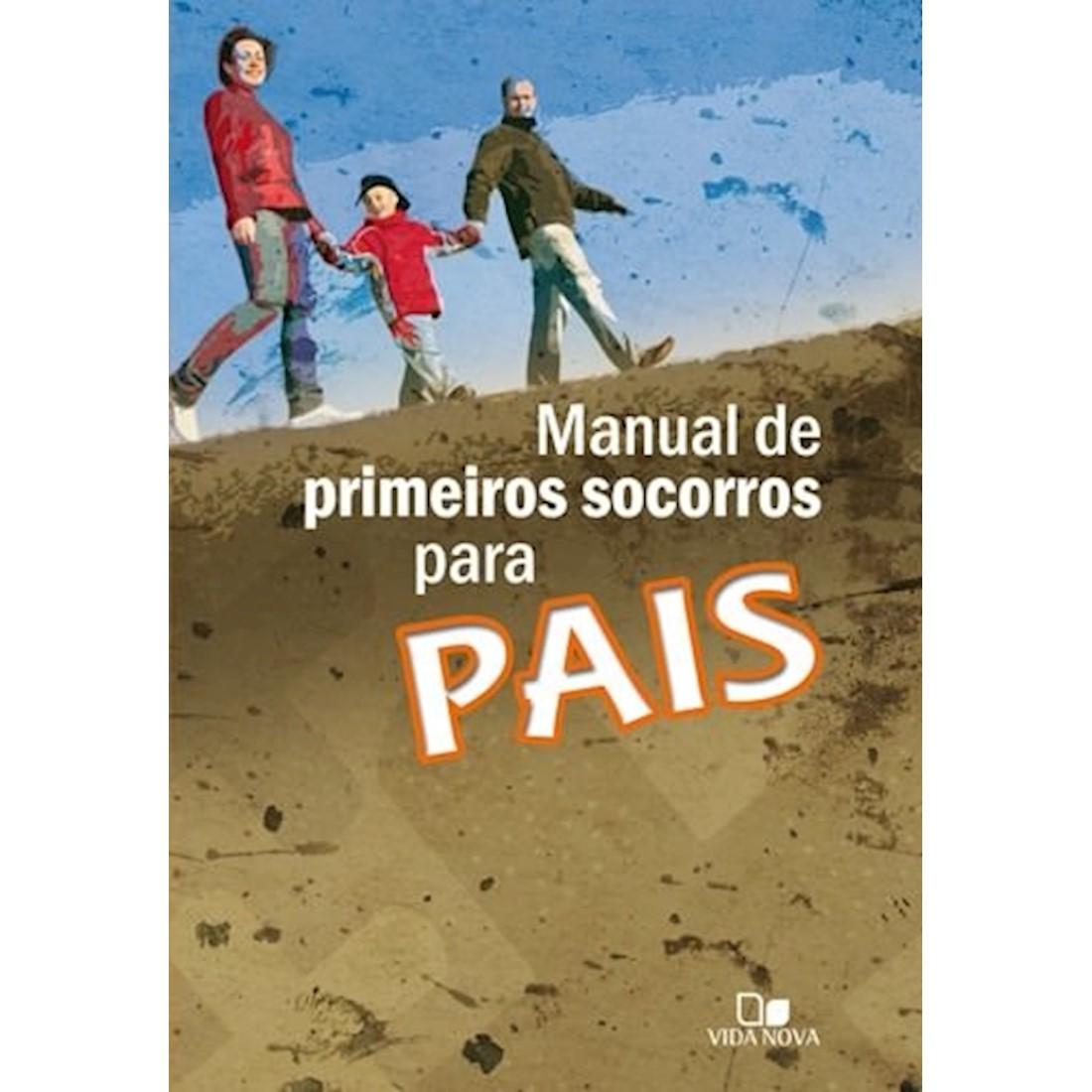 Livro Manual de Primeiros Socorros para Pais