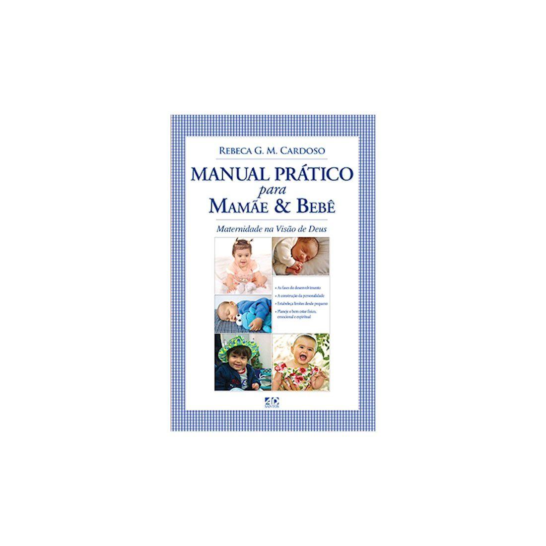 Livro Manual Prático Para Mamãe & Bebê