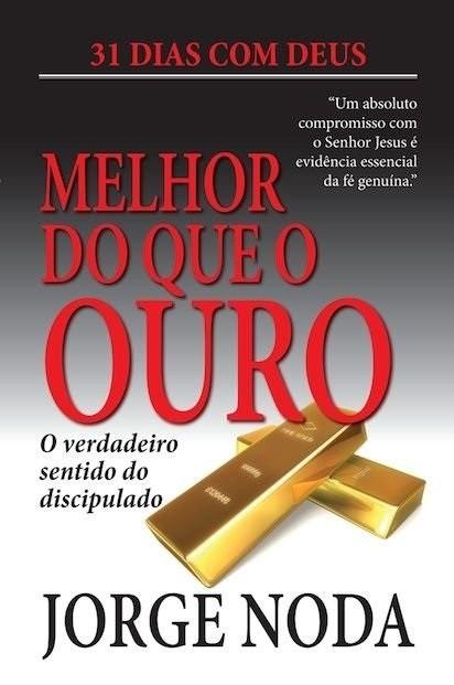 Livro Melhor do Que o Ouro