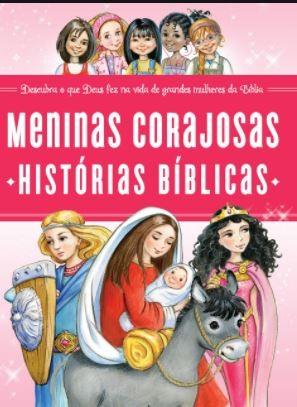 Livro Meninas Corajosas - Histórias Bíblicas