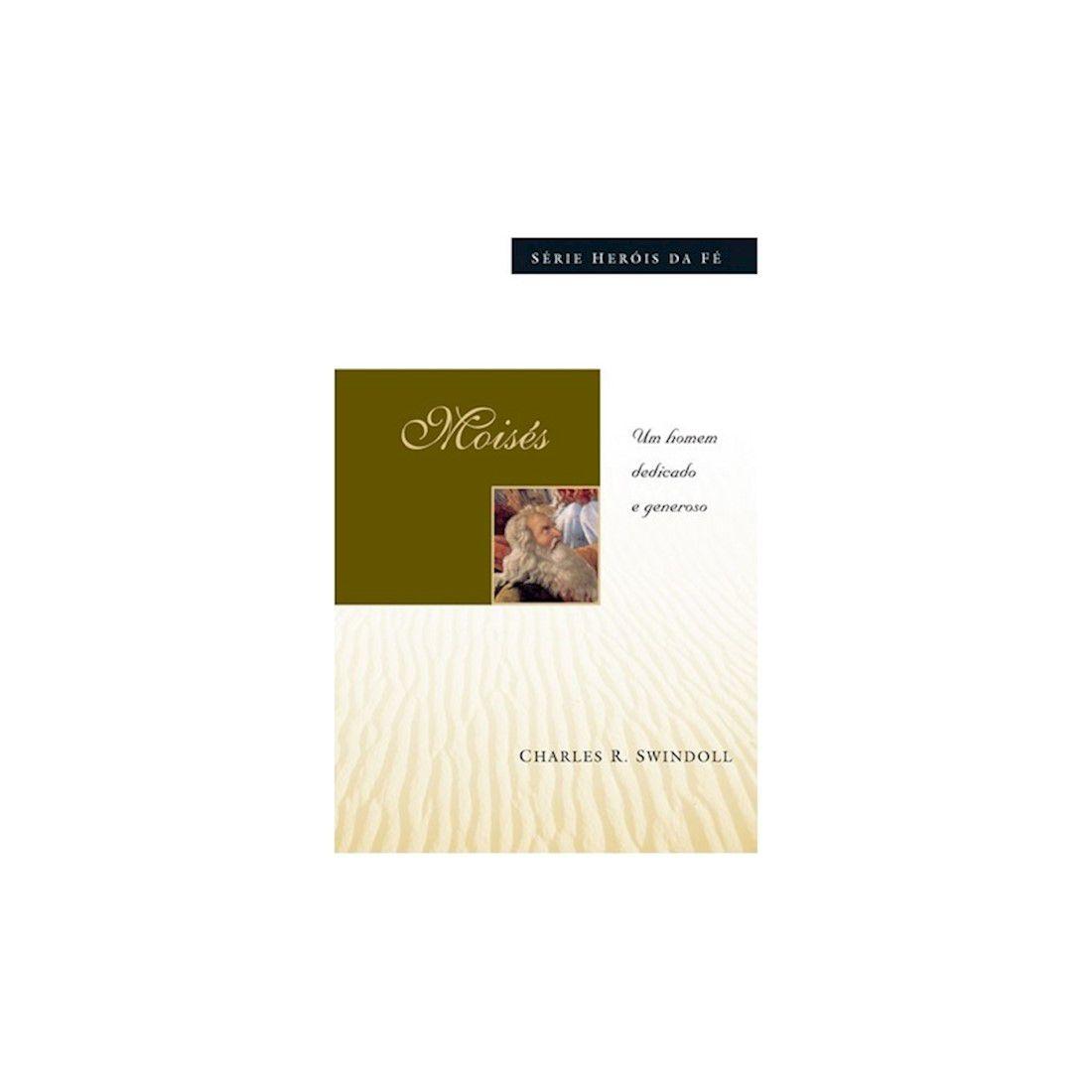 Livro Moisés - Um Homem Dedicado e Generoso - Série Heróis da Fé