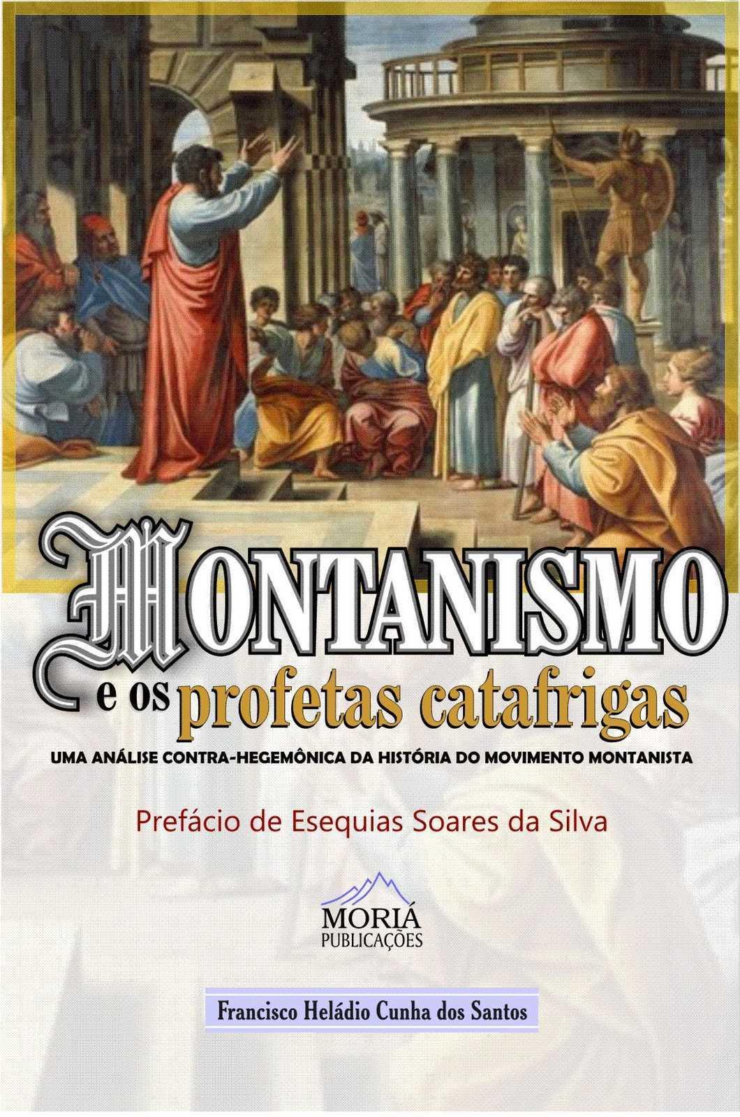 Livro Montanismo e os Profetas Catafrigas