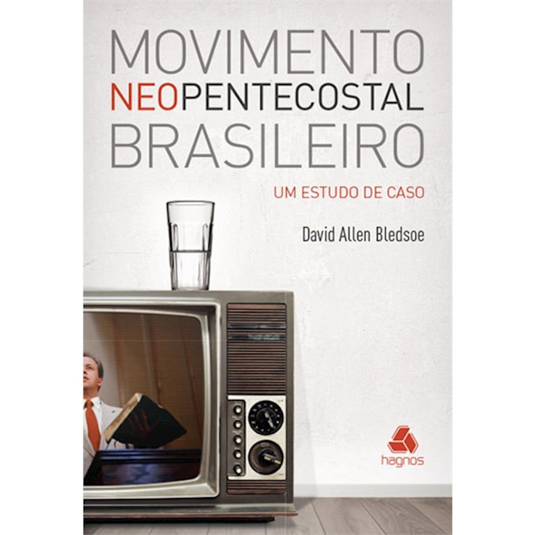 Livro Movimento Neopentecostal Brasileiro