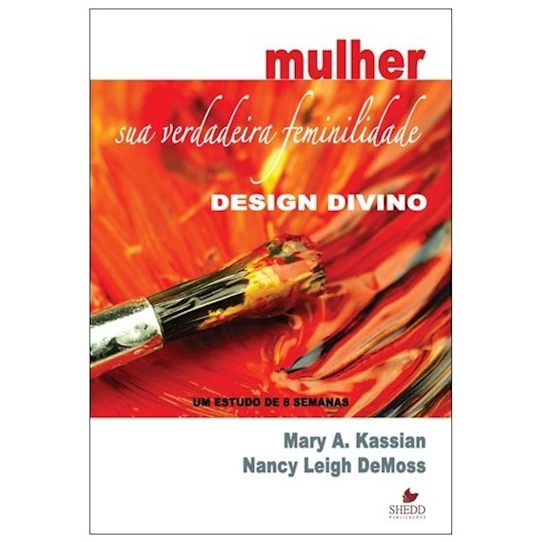 Livro Mulher: Sua Verdadeira Feminilidade - Design Divino
