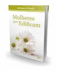 Livro Mulheres que Edificam