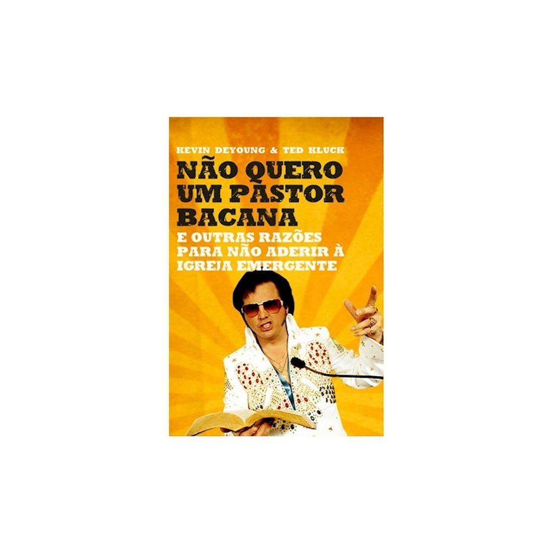 Livro Não Quero um Pastor Bacana - Produto Reembalado