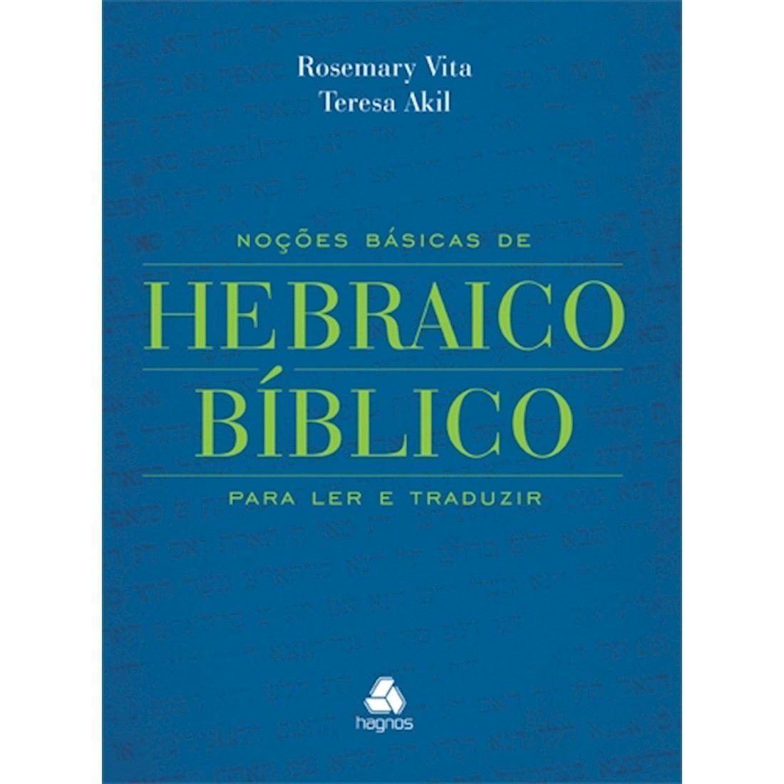Livro Noções Básicas de Hebraico Bíblico - Produto Reembalado