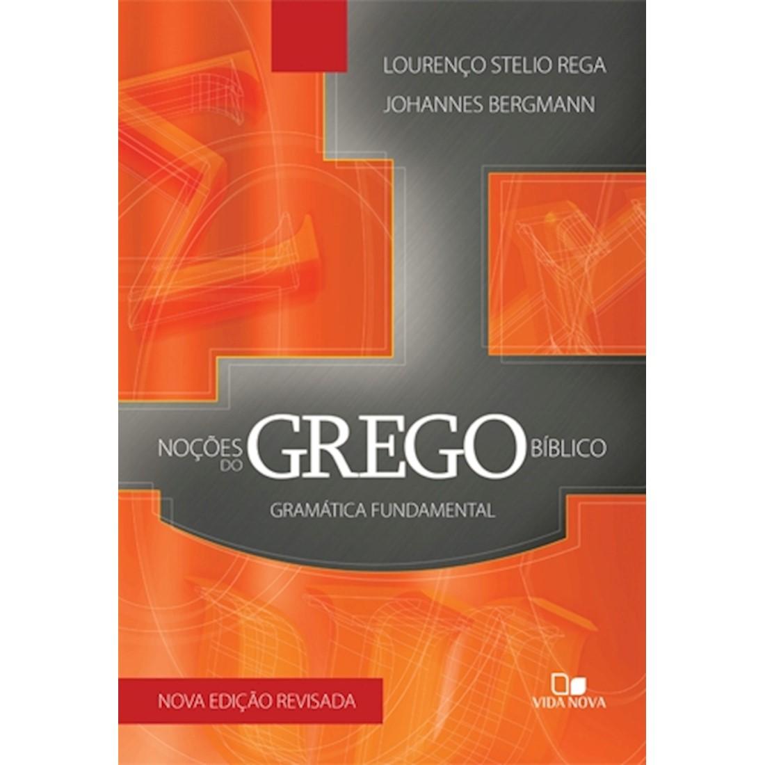 Livro Noções do Grego Bíblico - Gramática Fundamental
