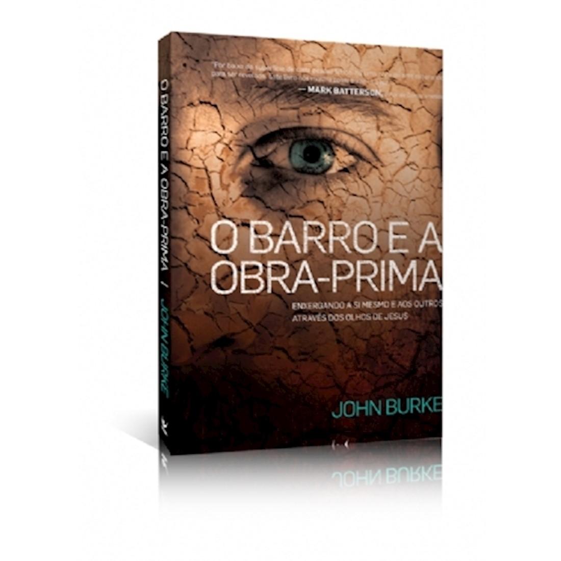 Livro O Barro e a Obra-Prima