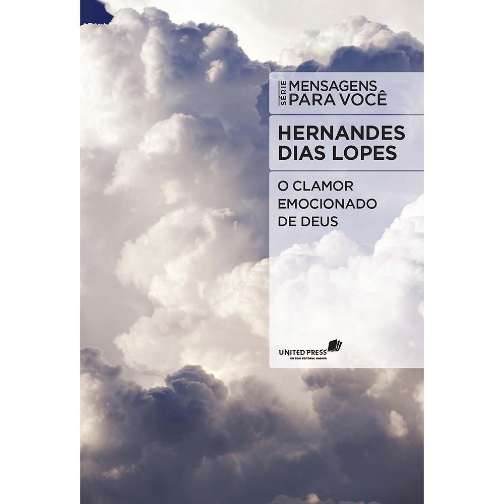 Livro O Clamor Emocionado de Deus | Série Mensagens Para Você