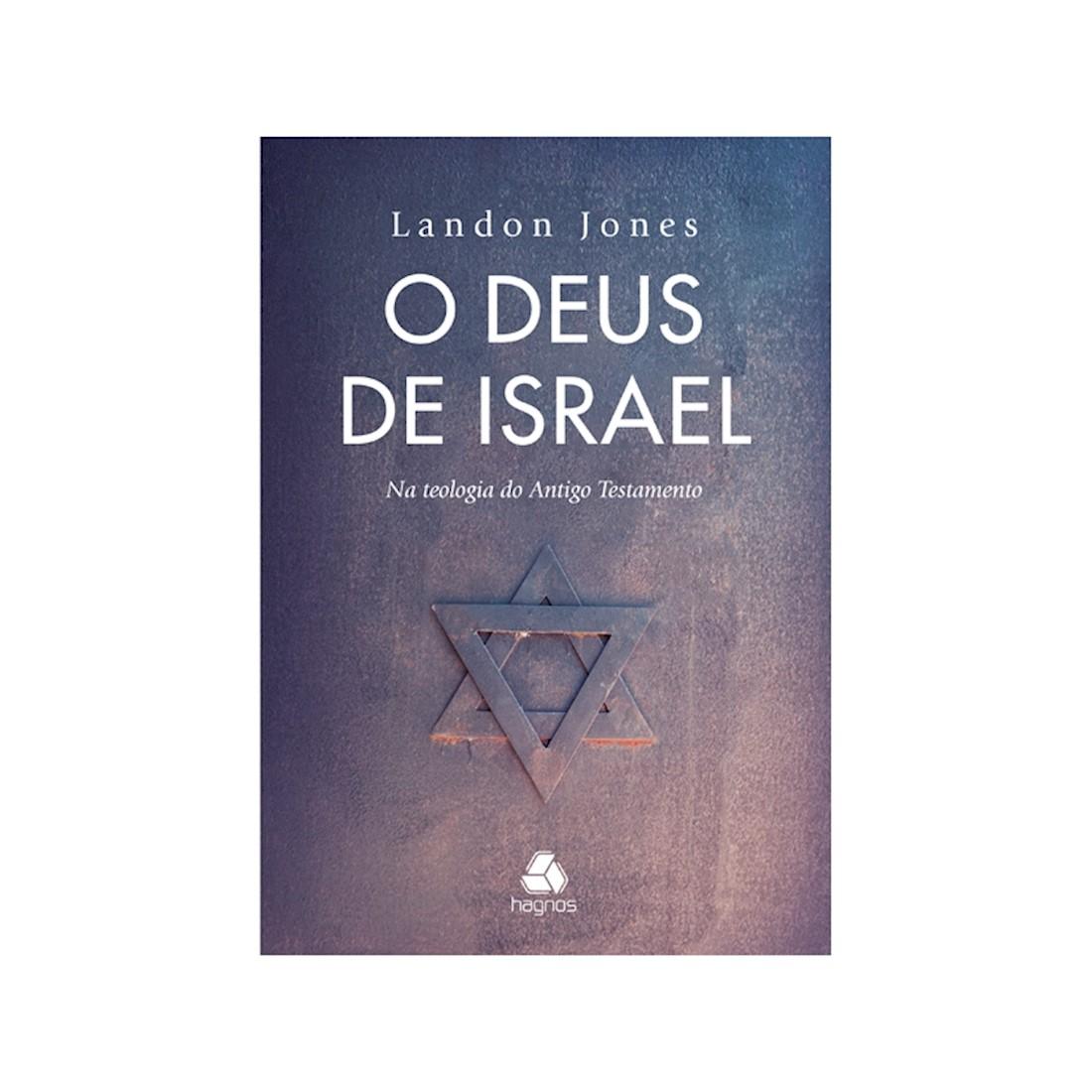 Livro O Deus de Israel: Na Teologia do Antigo Testamento