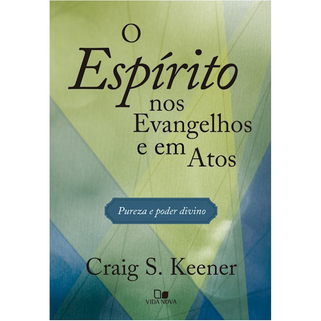 Livro O Espírito nos Evangelhos e em Atos