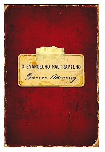 Livro O Evangelho Maltrapilho