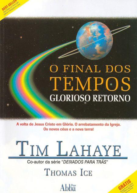 Livro O Final dos Tempos - Glorioso Retorno