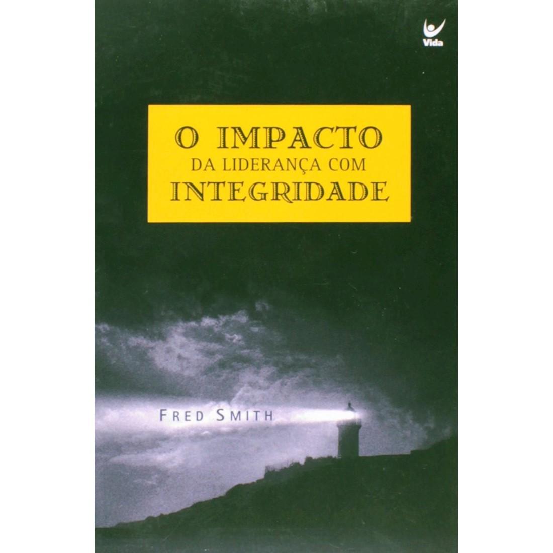 Livro O Impacto da Liderança Com Integridade