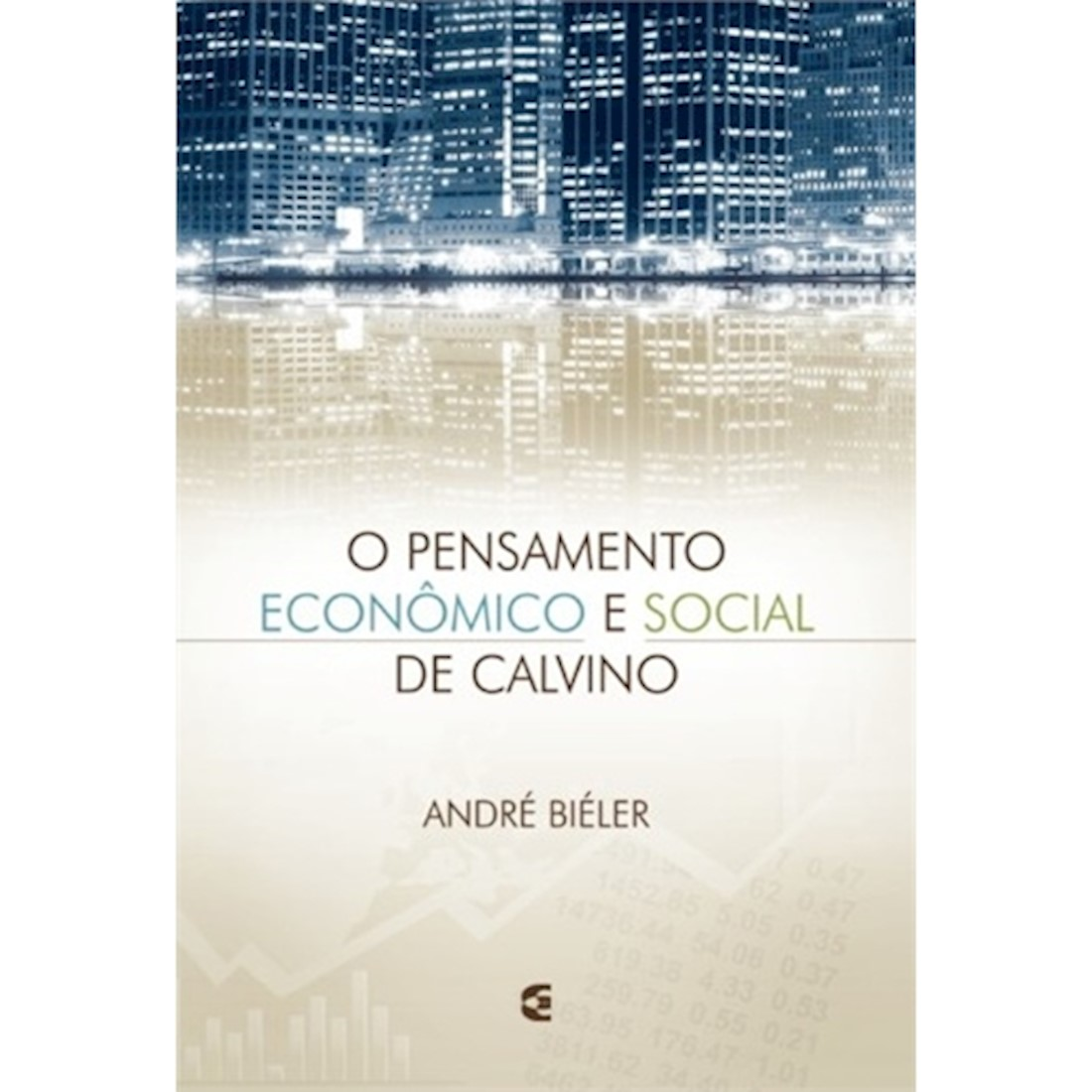 Livro O Pensamento Econômico e Social de Calvino