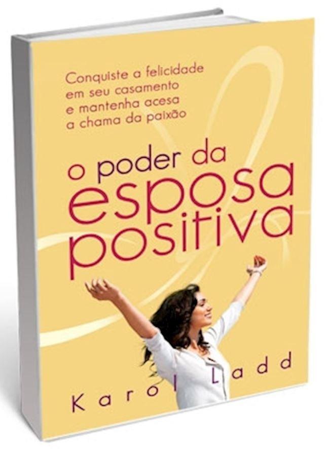 Livro O Poder da Esposa Positiva
