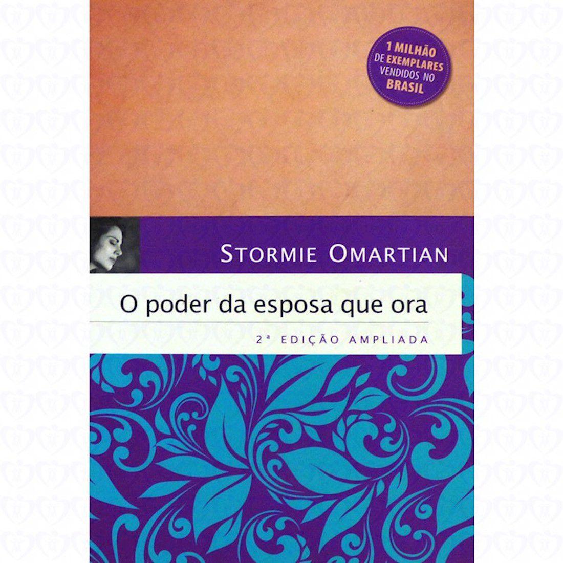 Livro O Poder da Esposa Que Ora - 2ª Edição Ampliada