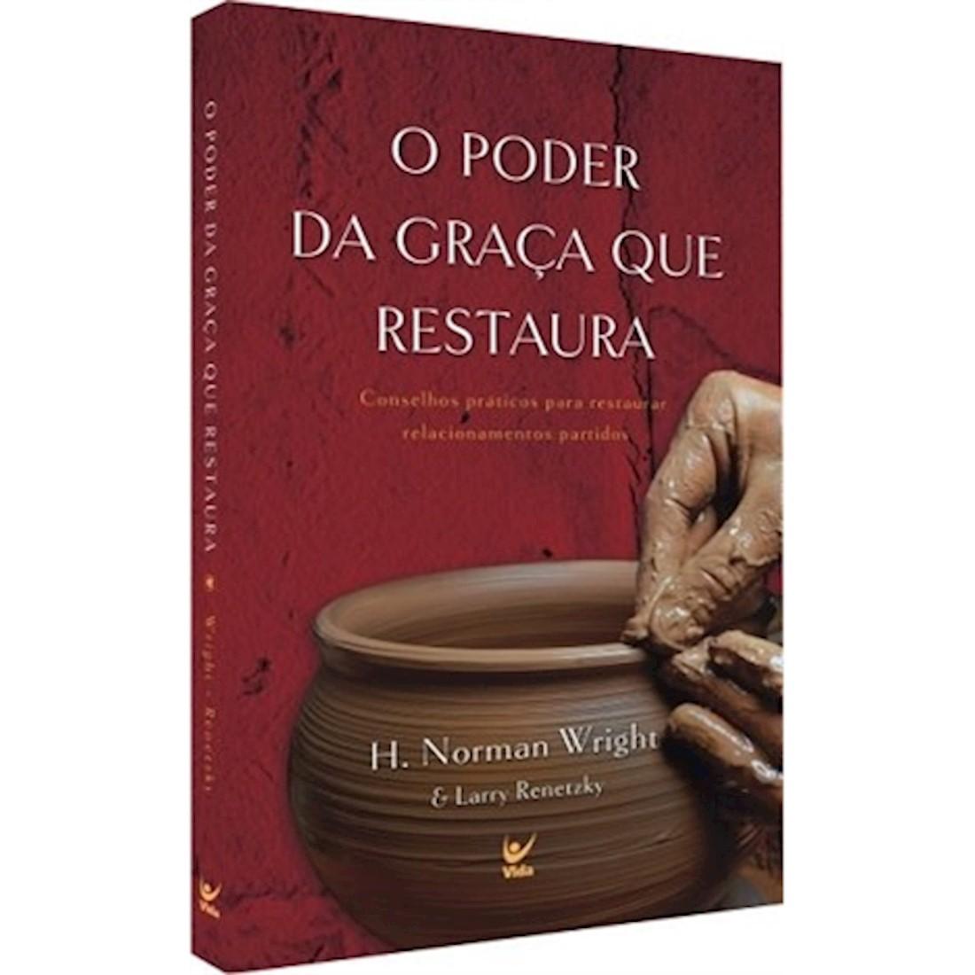 Livro O Poder da Graça que Restaura