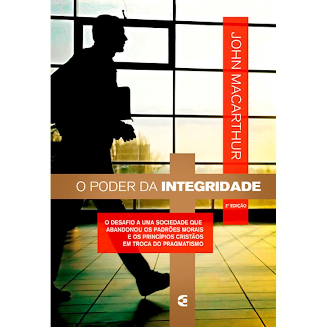 Livro O Poder da Integridade - 2ª Edição